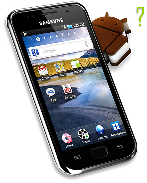 Galaxy S and ICS